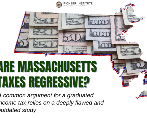 Are Massachusetts taxes regressive? A common argument for a graduated income tax relies on a deeply flawed and outdated study