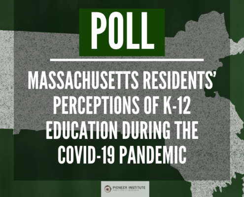 Public Opinion Survey of Massachusetts Residents' Perceptions of K-12 Education During the Covid-19 Pandemic - March 2021