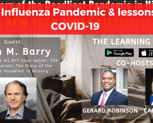 New York Times #1 best-selling author John M. Barry on the 1918 Influenza Pandemic & lessons for COVID-19